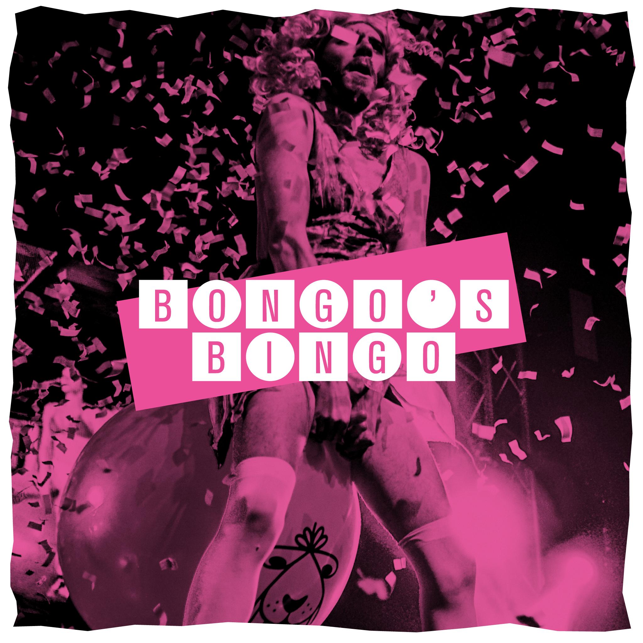 02 >> Bongo S Bingo Bongo S Bingo Leeds 02 08 19